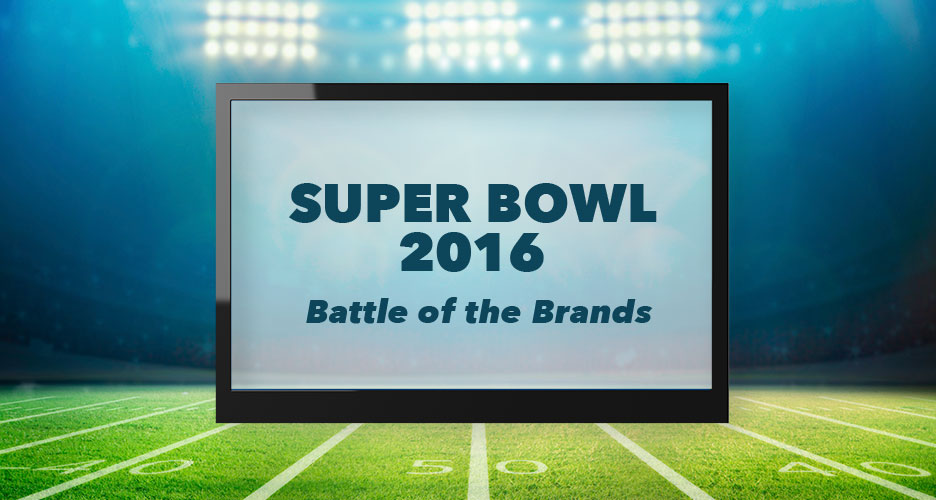 Super Bowl 2016: Battle Of The Brands