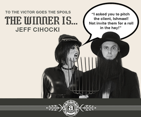 "Jeff Cihocki stole the contest with his caption, ""I asked you to pitch the client, Ishmael! Not invite them for a roll in the hay!""ADDY TICKET GIVEAWAY WINNER: Jeff Cihocki. Courtesy of Marketing Matters."